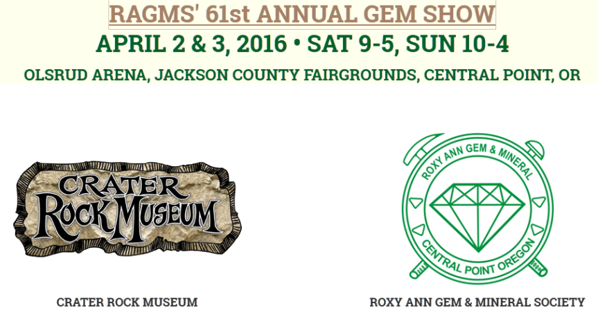 Crater Rock Museum and Roxy Ann Gem and Mineral Society Annual Gem Show